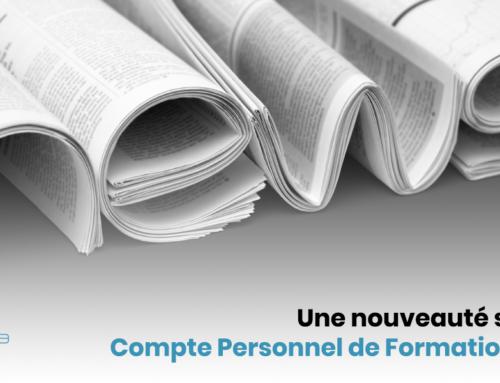 Une nouveauté sur votre Compte Personnel de Formation (CPF)…